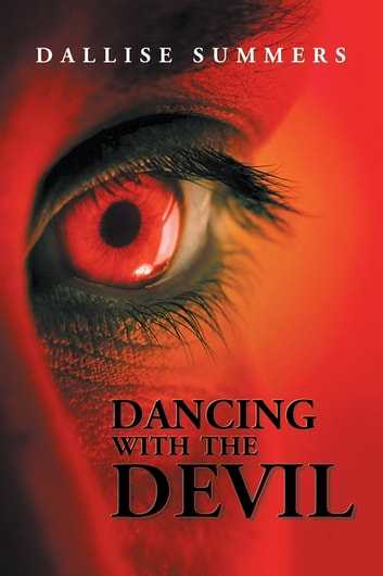 Dancing with the Devil eBook by Dallise Summers