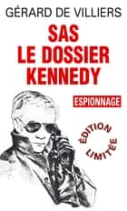 SAS 6 Dossier Kennedy ebook by Gérard Villiers de