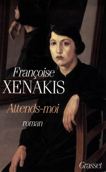 Attends-moi ebook by Françoise Xénakis