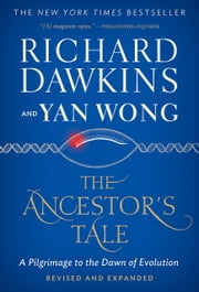 The Ancestor's Tale - A Pilgrimage to the Dawn of Evolution ebook by Richard Dawkins