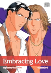 Embracing Love, Vol. 1 (Yaoi Manga) - 2-in-1 Edition ebook by Youka Nitta
