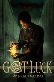 Got Luck ebook by Michael Darling