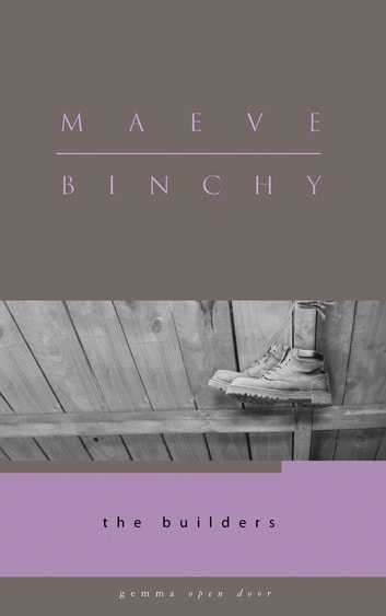 The Builders ebook by Maeve Binchy