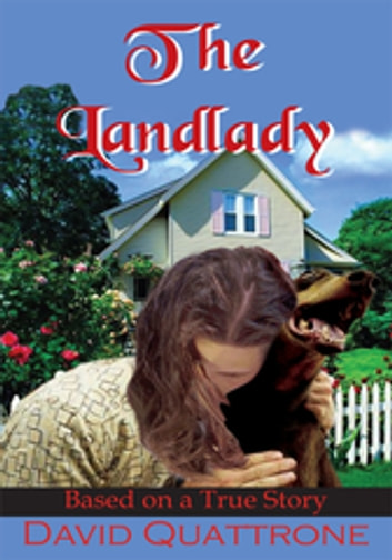 The Landlady - Based on a True Story ebook by David Quattrone