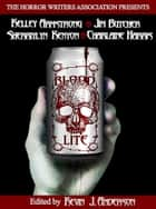 Blood Lite - An Anthology of Humorous Horror Stories Presented by the Horror Writers Association ebook by Horror Writers Association, Kevin J. Anderson