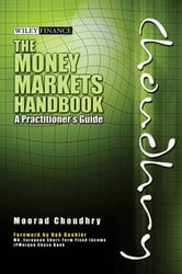 The Money Markets Handbook - A Practitioner's Guide ebook by Moorad Choudhry