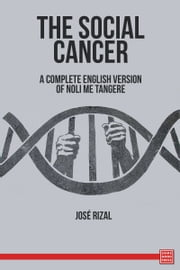 The Social Cancer ebook by José Rizal