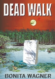 Dead Walk ebook by Bonita Wagner