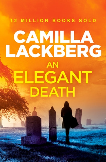 An Elegant Death: A Short Story ebook by Camilla Lackberg