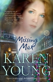 Missing Max - A Novel ebook by Karen Young
