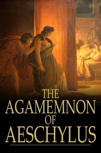 the demonstration of elusive justice in the play agamemnon Classics xl 10: discovering the greeks ucla extension, winter 2016  thucydides on justice, power, and human nature ed  in particular cities play into their.