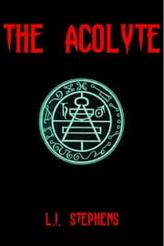 The Acolyte ebook by L.J. Stephens