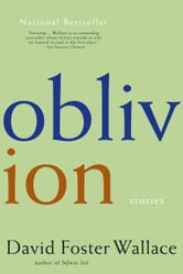 Oblivion - Stories ebook by David Foster Wallace