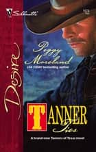Tanner Ties ebook by Peggy Moreland