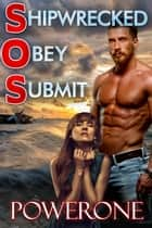 Shipwecked Obey Submit ebook by