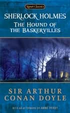 The Hound of the Baskervilles ebook by Anne Perry, Sir Arthur Conan Doyle