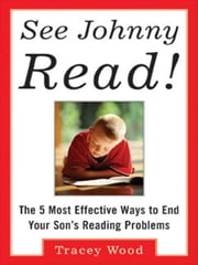 See Johnny Read! ebook by Wood, Tracey