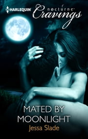 Mated by Moonlight ebook by Jessa Slade