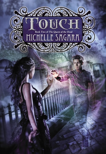 Touch - Queen of the Dead, Book Two ebook by Michelle Sagara