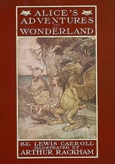 Alice's Adventures In Wonderland - Illustrated & Annotated Edition ebook by Lewis Carroll