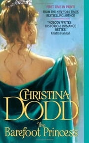 The Barefoot Princess - The Lost Princesses #2 ebook by Christina Dodd