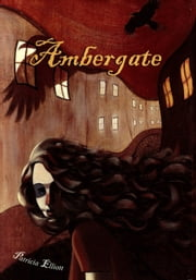 Ambergate ebook by Patricia Elliott