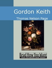 Gordon Keith ebook by Nelson Page,Thomas