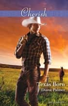 Texas Born ebook by