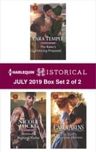 Harlequin Historical July 2019 - Box Set 2 of 2 ebook by Lara Temple, Nicole Locke, Carol Arens