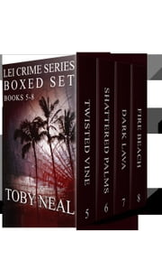 Lei Crime Series Box Set: Books 5-8 - Lei Crime Series ebook by Toby Neal