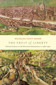 The Fruit of Liberty ebook by Nicholas Scott Baker