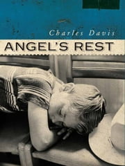 Angel's Rest ebook by Charles Davis