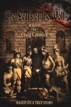 The Years of the Wolf eBook by Craig Cormick