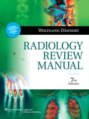 Radiology Review Manual ebook by Wolfgang Dähnert