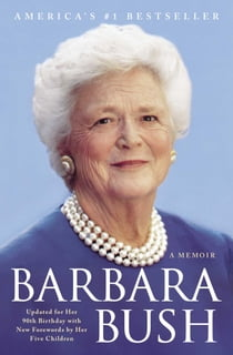 Barbara Bush - A Memoir ebook by Barbara Bush