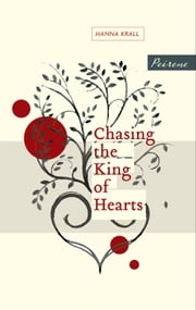 Chasing the King of Hearts ebook by Hanna Krall,Philip Boehm