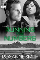 Running the Numbers ebook by Roxanne Smith