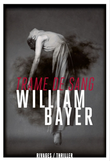 Trame de sang ebook by William Bayer