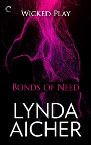 Bonds of Need ebook by Lynda Aicher