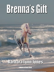 Brenna's Gift ebook by Barbara Lynn Jones