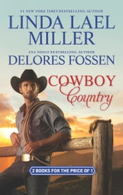 Cowboy Country: The Creed Legacy / Blame It on the Cowboy (The McCord Brothers, Book 3) 電子書 by Linda Lael Miller, Delores Fossen
