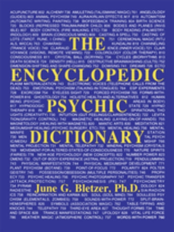 Encyclopedic Psychic Dictionary ebook by June G. Bletzer Ph D