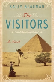 The Visitors - A Novel ebook by Sally Beauman