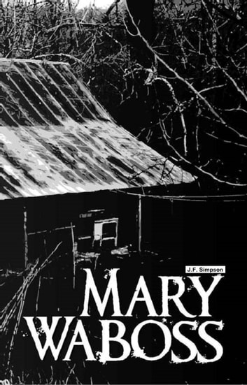 Mary Waboss ebook by J.F. Simpson
