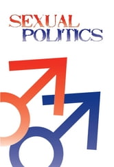 Sexual Politics: The Gay Person in America Today ebook by Shannon Gilreath