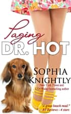 Paging Dr. Hot ebook by Sophia Knightly