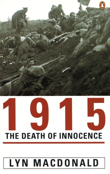 1915 - The Death of Innocence ebook by Lyn MacDonald