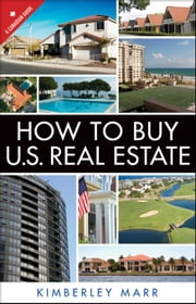 How to Buy U.S. Real Estate with the Personal Property Purchase System: A Canadian Guide ebook by Marr, Kimberley