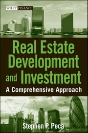 Real Estate Development and Investment - A Comprehensive Approach ebook by S. P. Peca