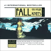 Fall On Your Knees audiobook by Ann-Marie McDonald